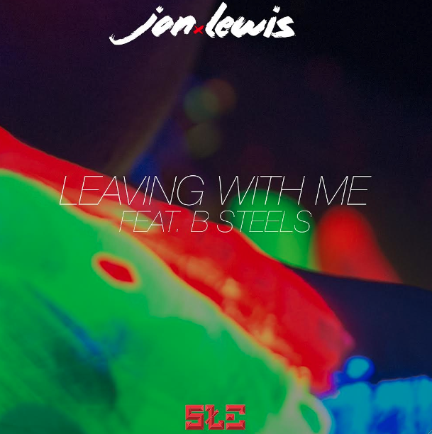 Leaving With You- Jon Lewis