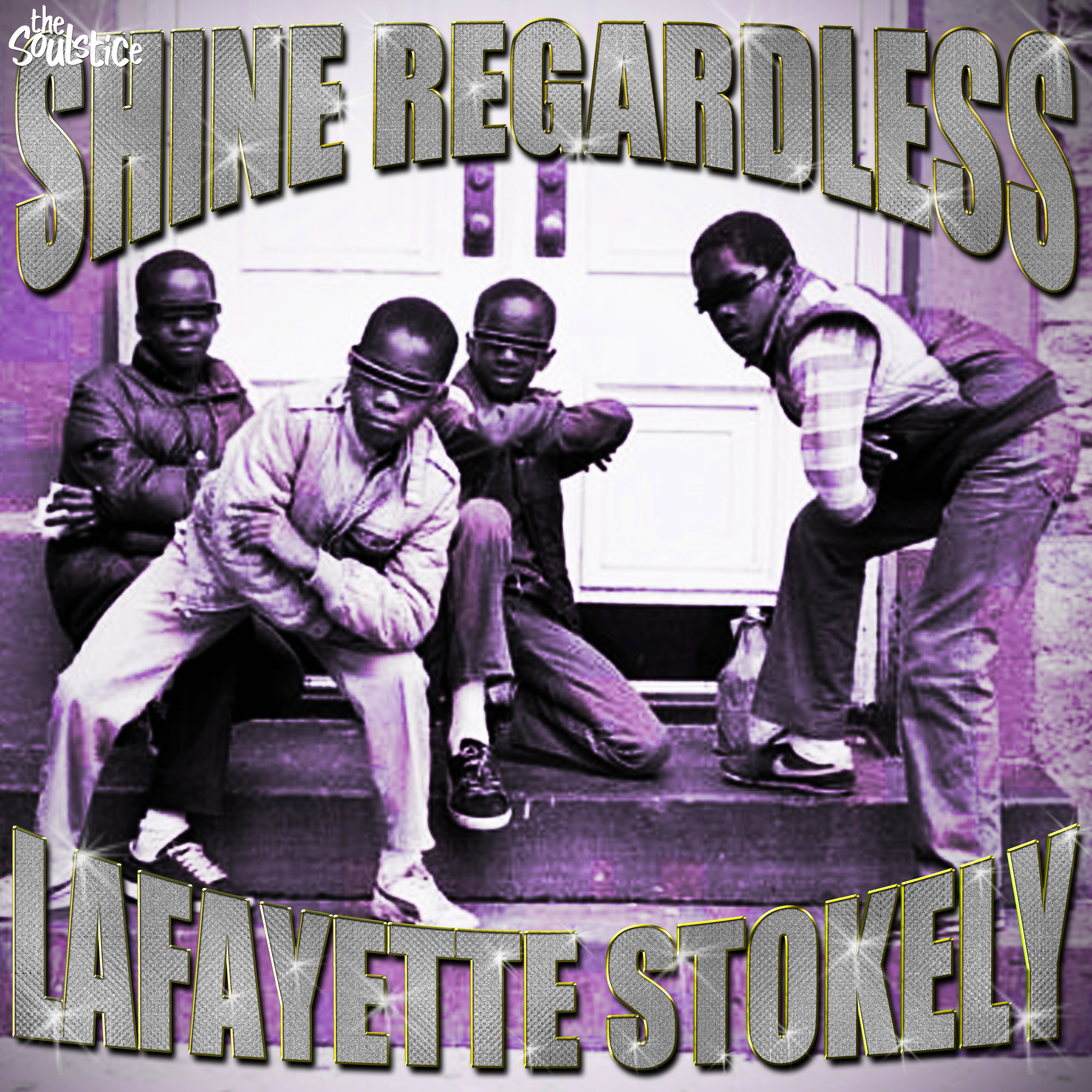 Lafayette Stokely Shine Regardless