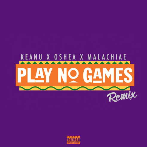 Play No Games Remix- KeanuMusic