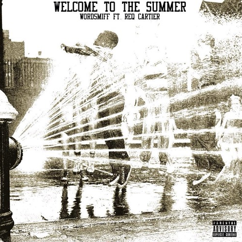 Wordsmiff - Welcome To The Summer