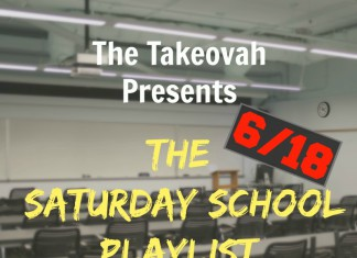 The Take Ovah | Saturday School Playlist, June 18
