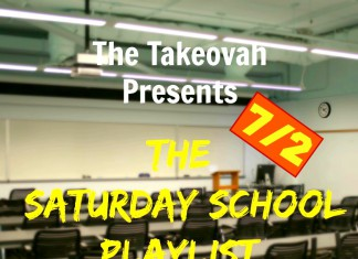 Saturday School 7/2 | The Takeovah Presents: Saturday School