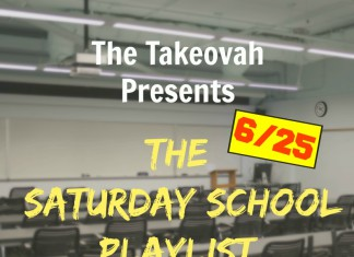 The Takeovah Presents: Saturday School 6/25   Takeovah x Figgy's Choice